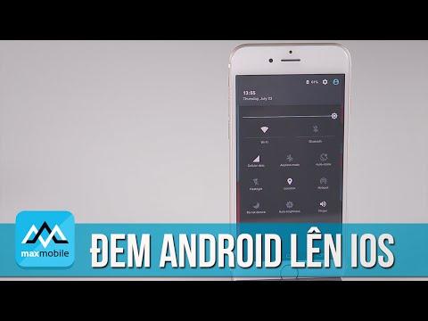 Hướng dẫn biến iOS thành Android