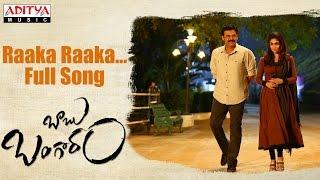Raaka Raaka Song Lyrics – Babu Bangaram