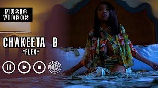 """Cha'Keeta B - """"Flex"""" Music Video [Dir. By ROBGFILM.COM]"""