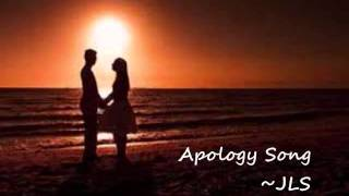 Apology Song-JLS + lyrics