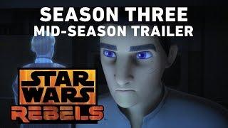 Star Wars Rebels Season 3  MidSeason Trailer Official
