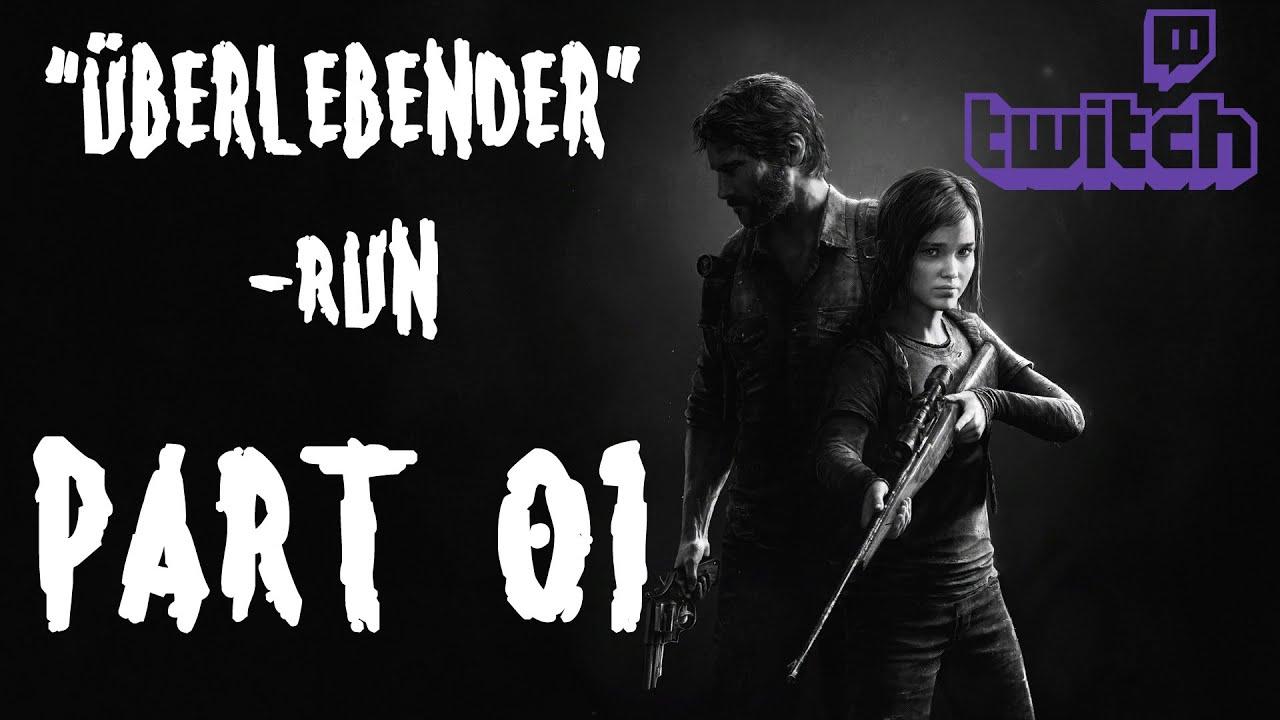 "The Last of Us Remastered – 01 – ""Überlebender"" Run [Livestream vom 27.02.2016]"