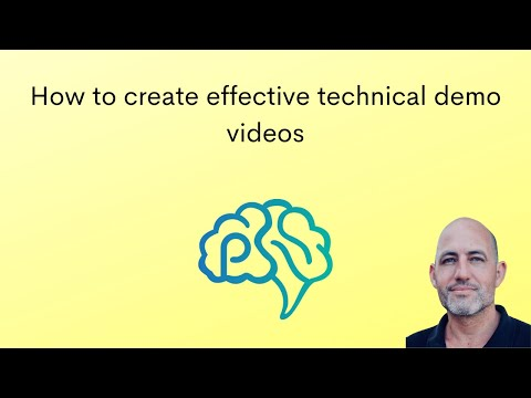 How to create effective technical demo videos