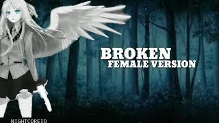 Nightcore LUND BROKEN FEMALE V(Lyrics)