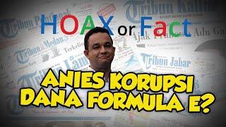 Benarkah Anies Baswedan Terseret Korupsi Formula E dan Terancam Dibui Seumur Hidup? Begini Faktanya