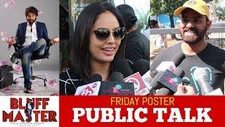 Bluff Master Public Talk | Bluff Master Review & Rating | Satya Dev, Nandita Swetha | Friday Poster