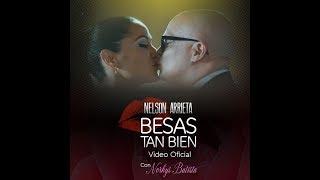 Nelson Arrieta   Besas Tan Bien
