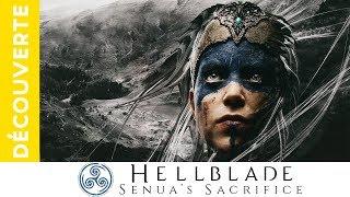 Découverte de Hellblade: Senua's Sacrifice