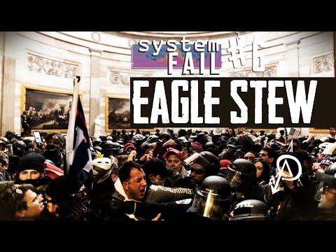 System Fail #6 - Eagle Stew [Trailer]