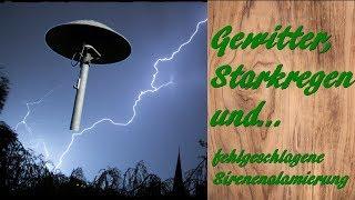 Gewitter mit Starkregen und fehlgeschlagener Sirenen-Alamierung am 19.05.19
