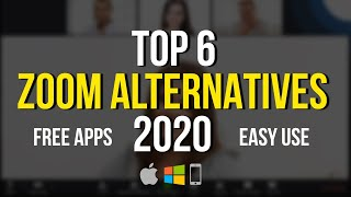 Top 6 FREE ZOOM ALTERNATIVES For Video Conferencing (2020)