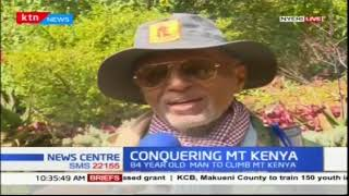 Meet the 84-year-old Ethiopian set to climb Mt. Kenya