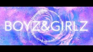BOYZ & GIRLZ リリックビデオ公開!!