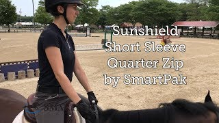 Sunshield Short Sleeve Quarter Zip by SmartPak Review