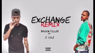 Bryson Tiller ft. J Cole - Exchange (Remix)