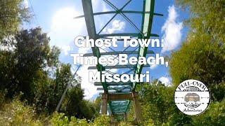 Ghost Town: Times Beach, Missouri