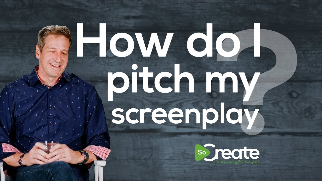 How to Pitch Your Screenplay, According to Screenwriter Donald H. Hewitt