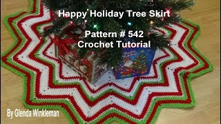 Happy Holiday Tree Skirt Pattern # 542 Crochet Tutorial