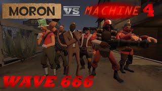 Moron VS Machine 4: Wave 666 [SFM]