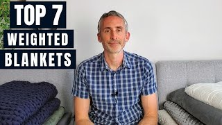 The Best Weighted Blankets: 7 Reviewed And Compared
