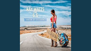 Queen of Lissabon (Ray Watts & Oliver Pum Remix) (feat. G.G)