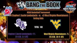West Virginia vs Stephen F. Austin NCAA Tournament Pick, Odds & Prediction