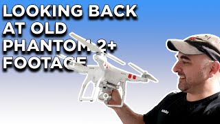 Looking Back At Old DJI PHANTOM VISION 2+ Video Footage from the Last 8 Years