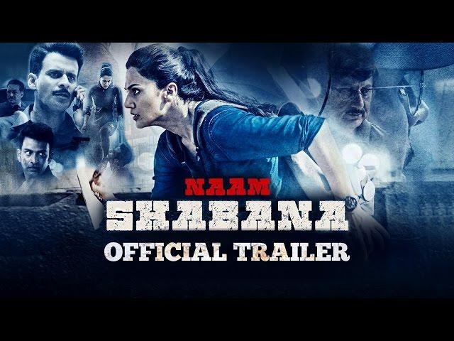 Naam Shabana Theatrical Trailer | Taapsee Pannu, Akshay Kumar