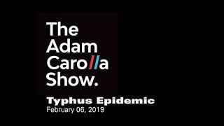 The Adam Carolla Show ::: Typhus Epidemic in Los Angeles