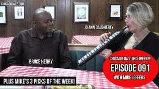 CHICAGO JAZZ THIS WEEK!!! EPISODE 091 guests Bruce Henry & Jo Ann Daugherty