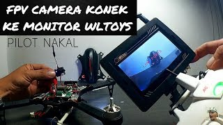 Tutorial Camera FPV LST S1/S2 Konek Ke Monitor FPV WLtoys