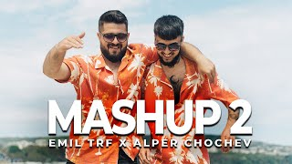 EMIL TRF, ALPER CHOCHEV - MASHUP 2 ⭐️