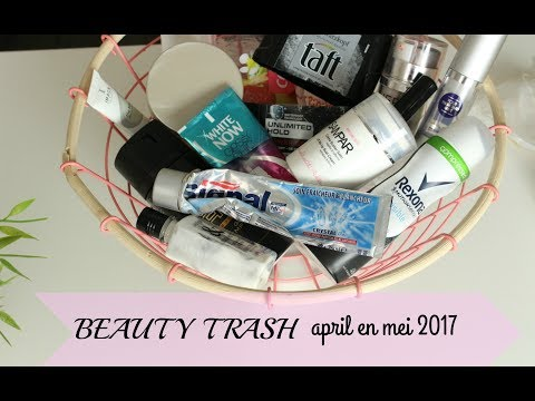 BEAUTY TRASH | empties & review | april & mei 2017 | Beauty Treasures