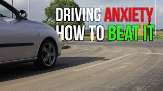 What to do if you're Scared or Anxious of Driving | Driving Fear Help
