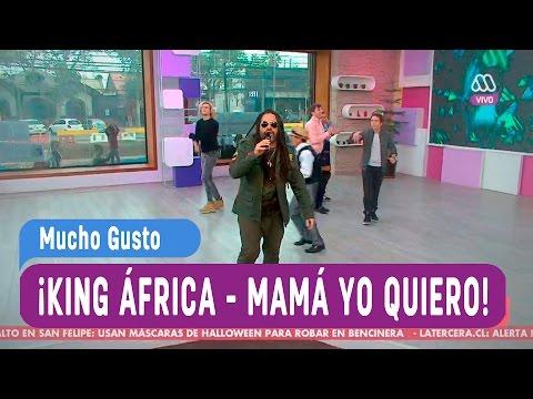 King África - Mamá yo quiero - Mucho Gusto 2016