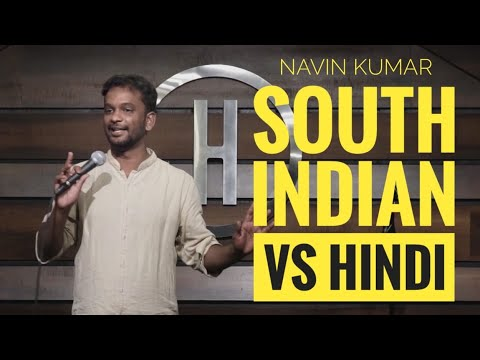 South Indian vs Hindi | Indian Stand Up Comedy | Navin Kumar