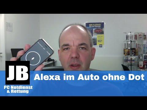 Alexa im Auto ohne Amazon Echo Dot? Wie geht das? Unser Test