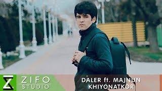 Далер ва Мачнун - Хиёнаткор (Клипхои Точики 2019)