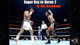 Sugar Ray Leonard vs Duran 2  -  No Mas! Explained |Fight Breakdown|