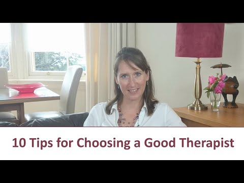 How to choose a good therapist - 10 tips