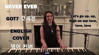 [ENGLISH COVER] Never Ever - GOT7 (갓세븐) - Emily Dimes 영어 커버