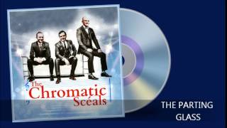 The Chromatic Scéals (The Parting Glass)