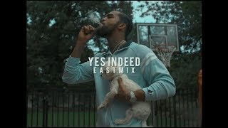 Dave East - Yes Indeed (EASTMIX)
