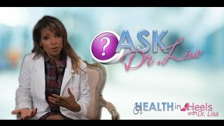 Ask Dr. Lisa - Birth Control Implant Issue