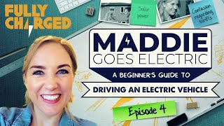 Maddie Goes Electric, Episode 4: Clean Energy for your electric car (A beginner's guide)