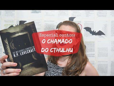 ESPECIAL CONTOS: O CHAMADO DO CTHULHU (H.P. LOVECRAFT)