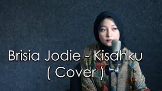 Brisia Jodie   Kisahku ( Cover By  Paranada Creative )