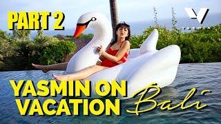 Gambar cover Bali Short Escape [Part 2] #YasminOnVacation