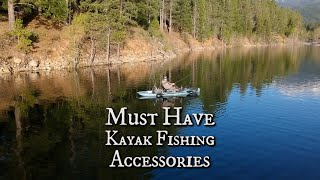My Top 5 Kayak Fishing MUST HAVE Accessories