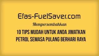 10 Tips Mudah Jimatkan Penggunaan Petrol Semasa Pulang Berhari Raya